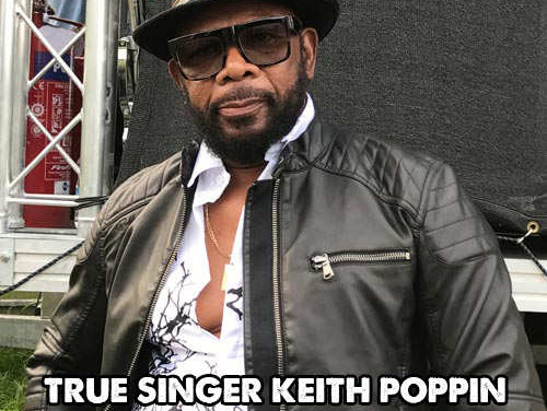 True singer Keith Poppin