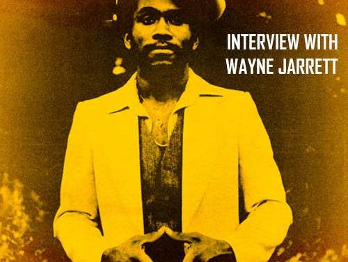 Interview with Wayne Jarrett