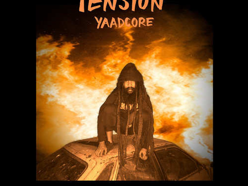Yaadcore – Tension | New Video