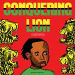 Yabby You & The Prophets – Conquering Lion (Expanded Edition)
