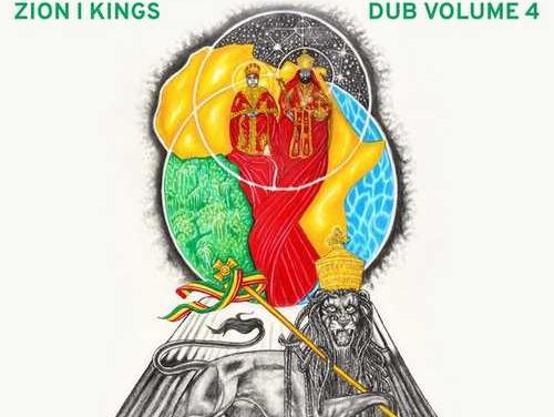 Zion I Kings – Zion Ites Dub (Dub Volume 4)