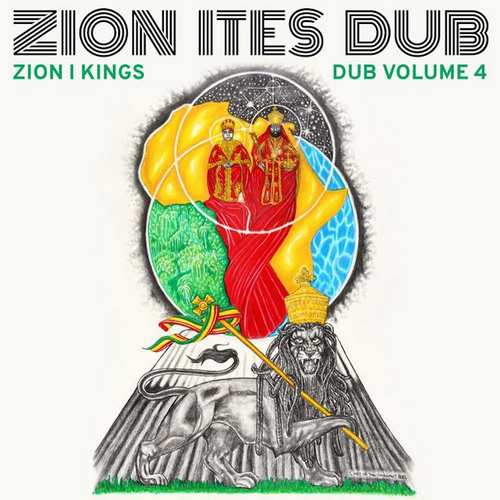Zion I Kings - Zion Ites Dub (Dub Volume 4)