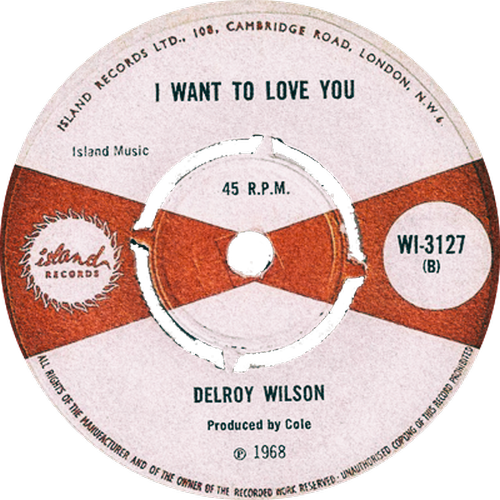 Delroy Wilson - I Want To Love You
