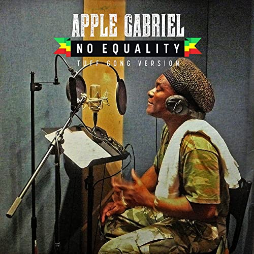 Apple Gabriel - No Equality (Tuff Gong Version)