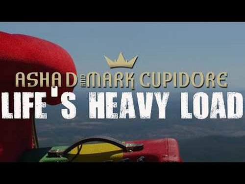 Asha D & Mark Cupidore – Life's Heavy Load | New Video/Single