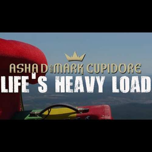 Asha D & Mark Cupidore - Life's heavy load