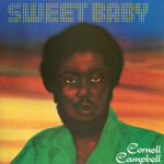Cornell Campbell – Sweet Baby