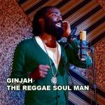 Ginjah The Reggae Soul Man