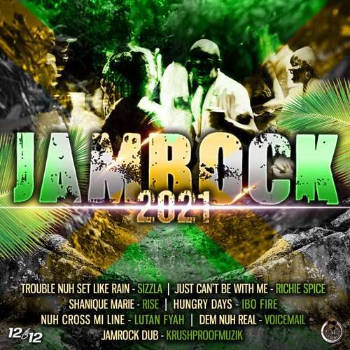 Jamrock 2021 Riddim