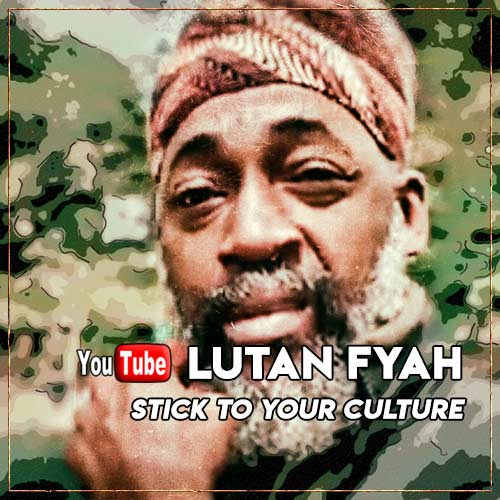 Lutan Fyah - Stick To Your Culture