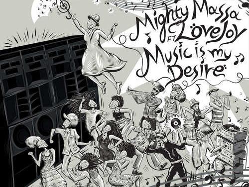 Mighty Massa – Music Is My Desire