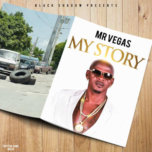Mr Vegas - My Story