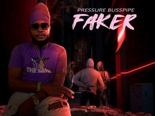 Pressure Busspipe – Faker | New Video