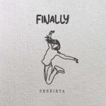Sherieta – Finally | New Release