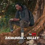 Zamunda – Valley | New Video