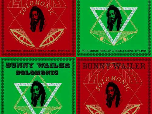 Bunny Wailer – Solomonic Singles 1 & 2