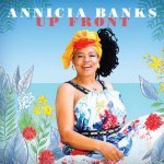 Annicia Banks – Up Front EP