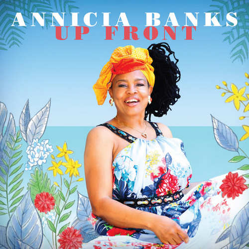 Annicia Banks - Up Front EP