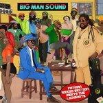 Fatman Riddim Section meets The Lickshots – Big Man Sound EP | New Release