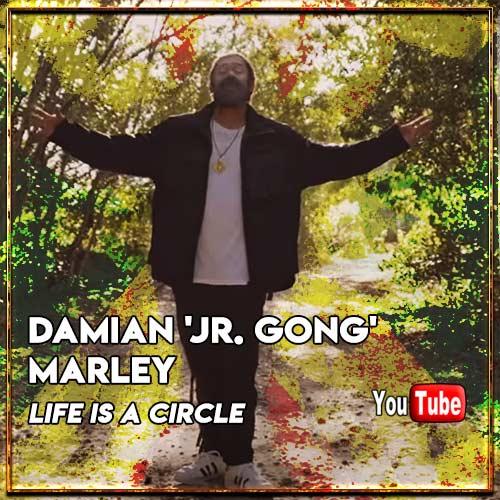 Damian 'Jr. Gong' Marley - Life Is A Circle