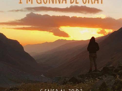 General Zooz – I'm Gonna Be Okay   New Video