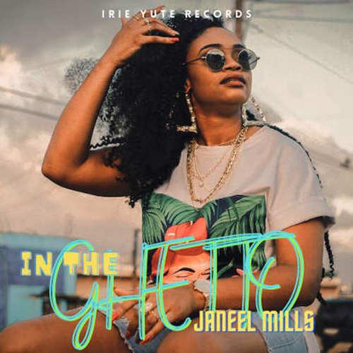 Janeel Mills - In The Ghetto