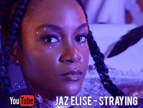 Jaz Elise – Straying | New Video