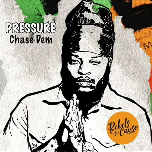 Pressure Busspipe – Chase Dem | New Release