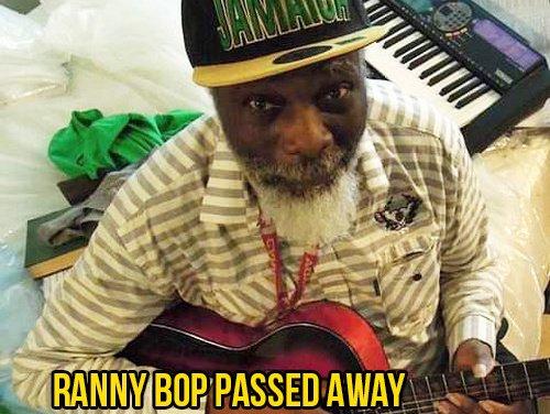 Ranny Bop passed away