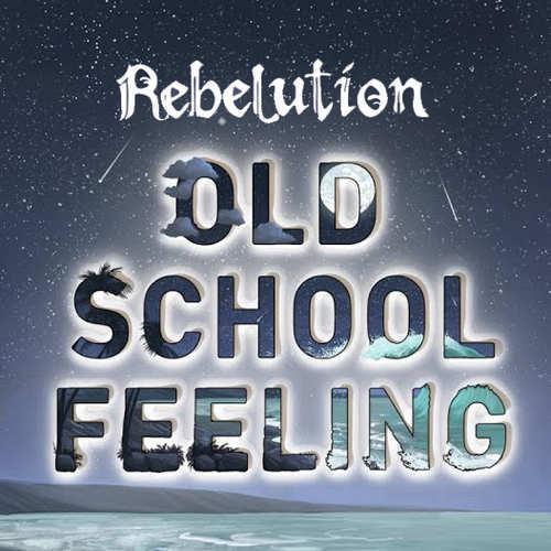 Rebelution - Old School Feeling