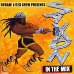 Reggae Vibes Crew presents Saxon in the Mix
