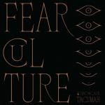 Tacumah – Fear Culture