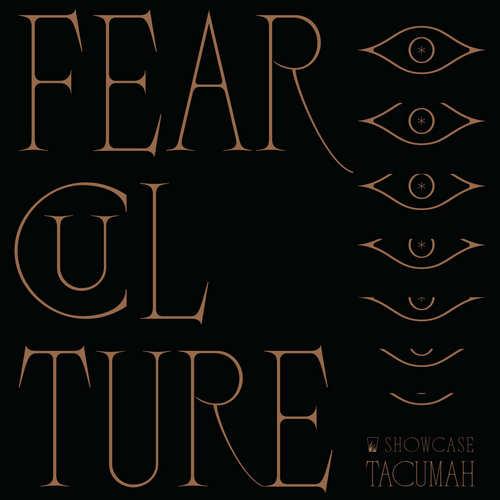 Tacumah - Fear Culture
