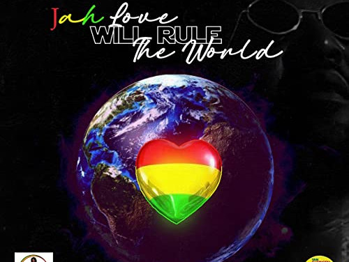 Yami Bolo – Jah Love Will Rule The World | New Release