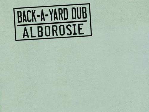 Alborosie – Back-A-Yard Dub