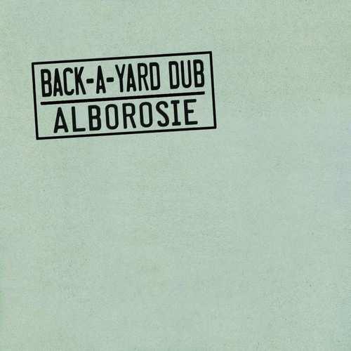 Alborosie - Back-A-Yard-Dub