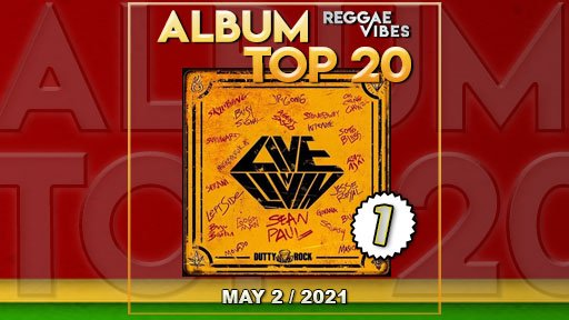 Reggae Vibes Album Top 20 | May 2 | 2021
