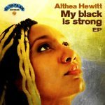 Althea Hewitt – My Black Is Strong EP