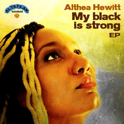 Althea Hewitt - My Black is Strong EP