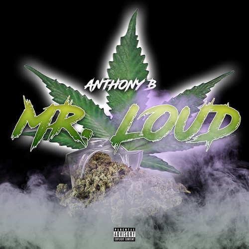 Anthony B - Mr Loud
