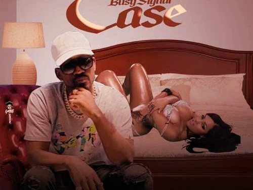 Busy Signal – Case | New Video