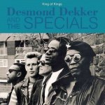 Desmond Dekker and The Specials – King Of Kings
