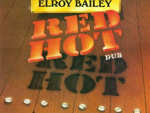 Elroy Bailey – Red Hot Dub