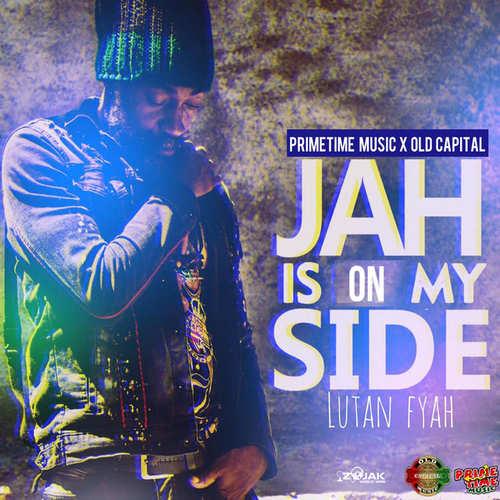 Lutan Fyah - Jah Is On My Side