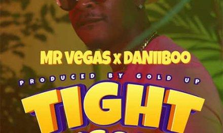 Mr. Vegas x Daniiboo x Gold Up – Tight N' Good   New Video