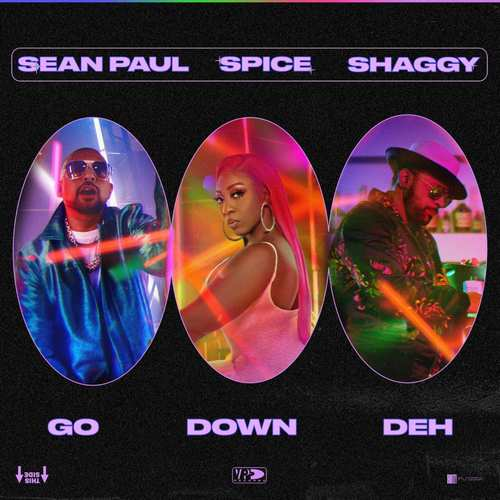 Spice x Shaggy x Sean Paul - Go Down Deh