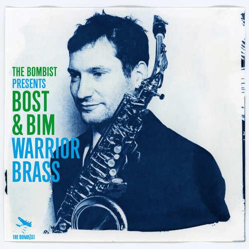 Bost & Bim - Warrior Brass