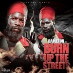 Capleton – Burn Up The Streets | New Video