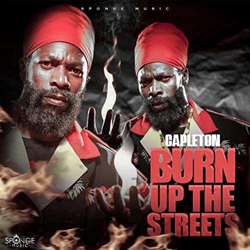 Capleton - Burn Up The Streets