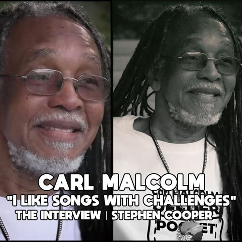 Carl Malcolm Interview by Stephen Cooper